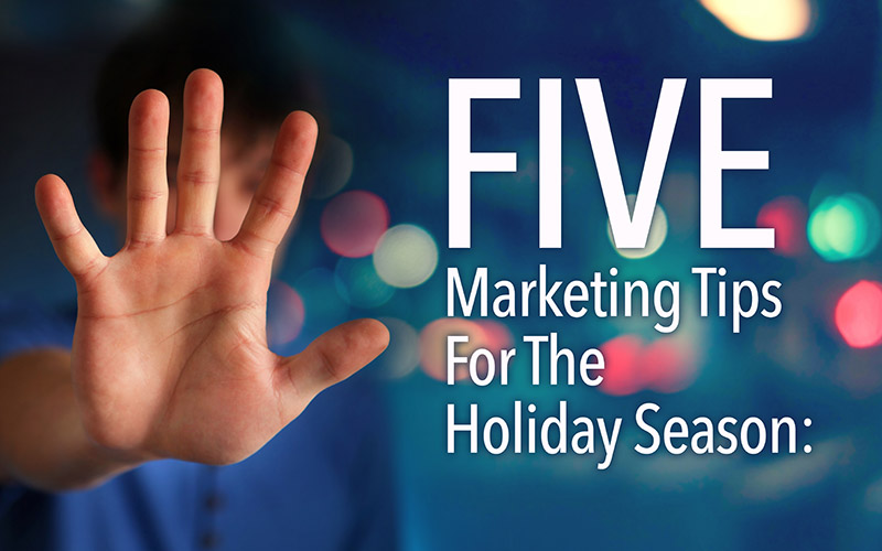The trevo marketing team provides 5 marketing tips for the holiday season.